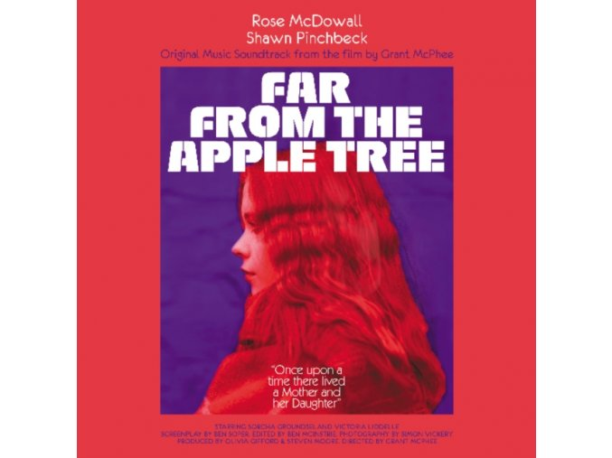 ORIGINAL SOUNDTRACK / ROSE MCDOWALL & SHAWN PINCHBECK - Far From The Apple Tree (LP)