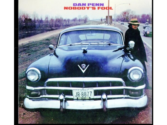 DAN PENN - Nobodys Fool (LP)