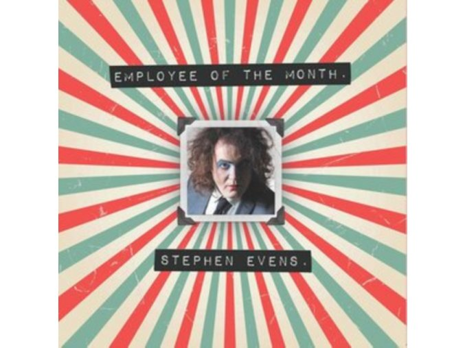 STEPHEN EVENS - Employee Of The Month (LP)