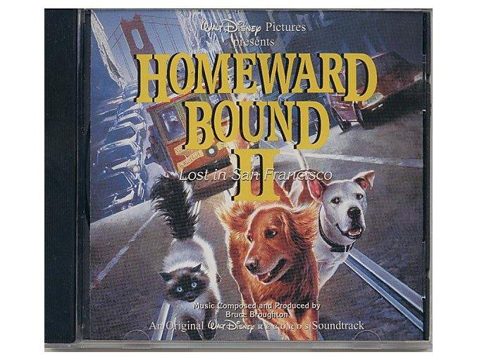 Neuvěřitelná cesta 2: Ztraceni v San Francisku (soundtrack) Homeward Bound II: Lost in San Francisco