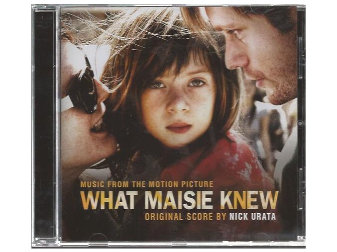 Co všechno věděla Maisie (soundtrack - CD) What Maisie Knew