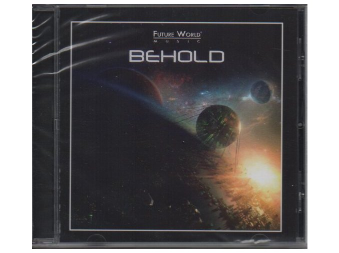 Future World Music: Behold (CD)