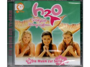 h2o plotzlich meerjungfrau h2o just add watter soundtrack cd