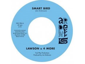 "LAWSON & 4 MORE - Smart Bird (7"" Vinyl)"