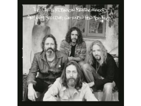 CHRIS ROBINSON BROTHERHOOD - Anyway You Love / We Know How You Feel (LP)