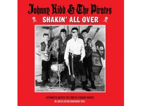 JOHNNY KIDD & THE PIRATES - Shakin All Over (Clear Vinyl) (LP)
