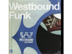 VARIOUS ARTISTS - Westbound Funk (LP)