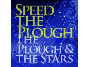 SPEED THE PLOUGH - The Plough & The Stars (LP)