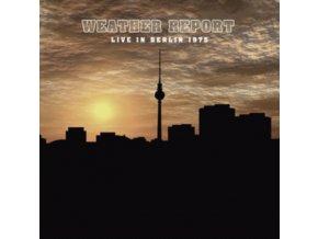 WEATHER REPORT - Live In Berlin 1975 (LP)