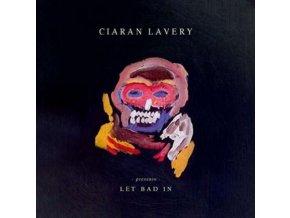 CIARAN LAVERY - Let Bad In (LP)