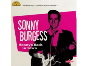 "SONNY BURGESS - SonnyS Back In Town (10"" Vinyl)"