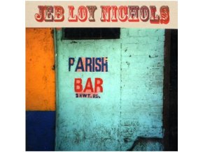 JEB LOY NICHOLS - Parish Bar (LP)