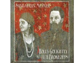 HOLLY GOLIGHTLY & THE BROKEOFFS - Sunday Run Me Over (LP)