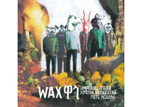 IMPERIAL TIGER ORCHESTRA - Wax (LP)