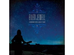 EILEN JEWELL - Sundown Over Ghost Town (LP)