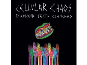 CELLULAR CHAOS - Diamond Teeth Clenched (LP)