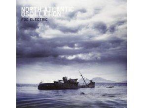 NORTH ATLANTIC OSCILLATION - Fog Electric (LP)