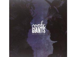 NORDIC GIANTS - Build Seas. Dismantle Suns (LP)