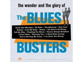 BLUES BUSTERS - The Wonder And Glory Of The Blues Busters (LP)