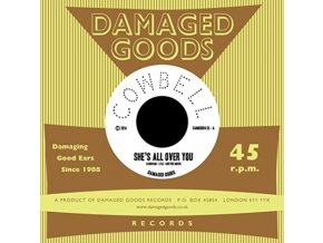 """COWBELL - Shes All Over You (7"""" Vinyl)"""
