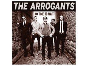 ARROGANTS - No Time To Wait (LP)