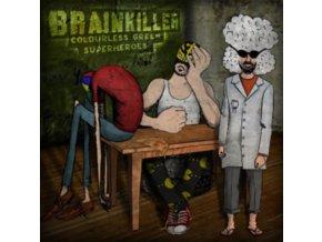 BRAINKILLER - Colourless Green Superheroes (LP)