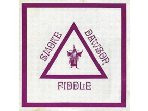 SMOKE DAWSON - Fiddle (LP)