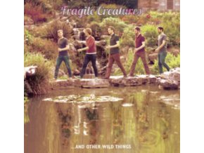 FRAGILE CREATURES - Fragile Creatures...And Other Things (LP)