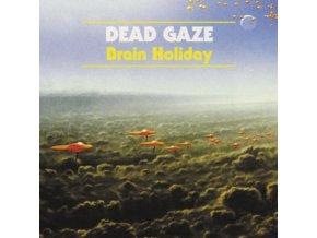 DEAD GAZE - Brain Holiday (LP)
