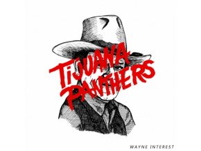 TIJUANA PANTHERS - Wayne Interest (LP)