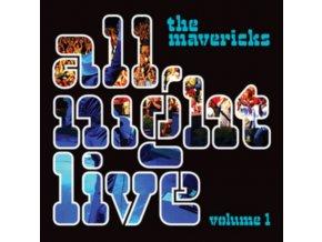 MAVERICKS - All Night Live Volume 1 (LP)
