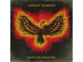 JACKSON FIREBIRD - Shake The Breakdown (LP)
