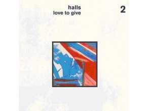 HALLS - Love To Give (LP)