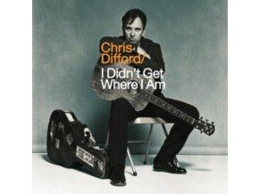 CHRIS DIFFORD - I Didnt Get Where I Am (LP)