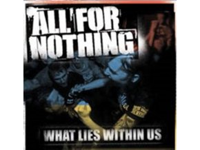 ALL FOR NOTHING - What Lies Within Us (LP)