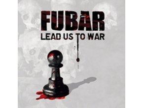 FUBAR - Lead Us To War (LP)
