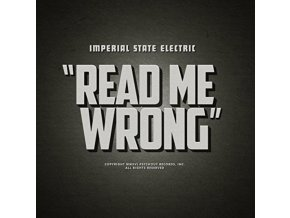 """IMPERIAL STATE ELECTRIC - Read Me Wrong (12"""" Vinyl)"""