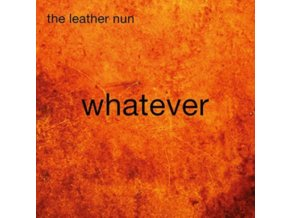 LEATHER NUN - Whatever (LP)