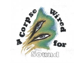 MERCHANDISE - A Corpse Wired For Sound (LP)