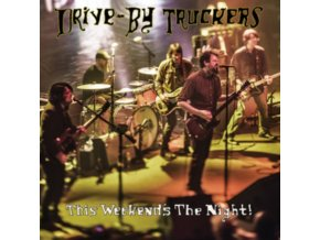 DRIVE-BY TRUCKERS - This WeekendS The Night (LP)