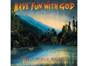 BILL CALLAHAN - Have Fun With God (LP)