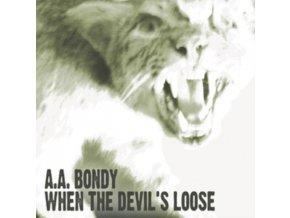 AA BONDY - When The DevilS Loose (LP)