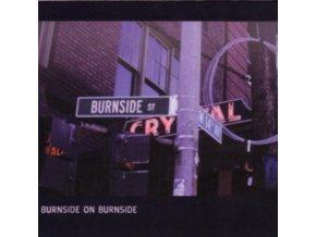 RL BURNSIDE - Burnside On Burnside (LP)