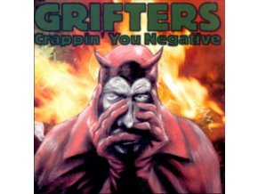 GRIFTERS - Crappin You Negative (LP)