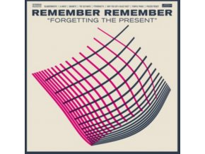 REMEMBER REMEMBER - Forgetting The Present (LP)