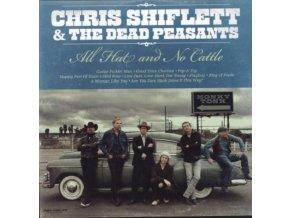 CHRIS SHIFLETT & DEAD PEASANTS - All Hat And No Cattle (LP)