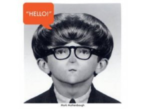 "MARK MOTHERSBAUGH - Hello My Good Friend (12"" Vinyl)"