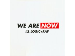 """ILL LOGIC & RAF FT SPOONFACE - We Are Now/ The Price (12"""" Vinyl)"""