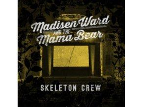 MADISEN WARD & THE MAMA BEAR - Skeleton Crew (LP)
