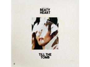 BEATY HEART - Till The Tomb (LP)